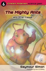 The Mighty Ants and Other Cases - Simon Seymour