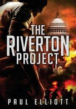 The Riverton Project - Paul Elliott