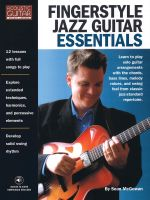 Fingerstyle Jazz Guitar Essentials : Acoustic Guitar Private Lessons - Sean McGowan