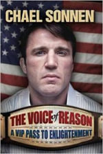 The Voice of Reason : A V.I.P. Pass to Enlightenment - Chael Sonnen