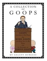 A Collection of Goops - Gelett Burgess