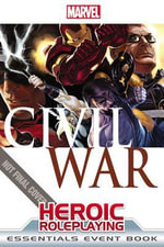 Marvel Heroic Roleplaying : Civil War Event Book Essentials - Margaret Weis Productions