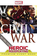 Marvel Heroic Roleplaying : Civil War Event Book Premium - Margaret Weis Productions