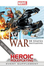 Marvel Heroic Roleplaying : Civil War - 50 States Initiative - Margaret Weis Productions