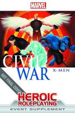 Marvel Heroic RPG : Civil War - X-Men Supplement - Margaret Weis Productions