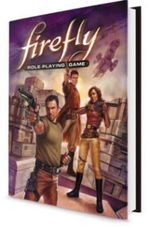 Firefly RPG Core Rulebook - Margaret Weis Productions
