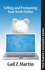 Selling and Promoting Your Book Online - Gail Z Martin