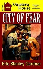 City of Fear - Erle Stanley Gardner