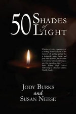 Fifty Shades of Light : Second Editon - Jody Burks