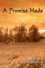 A Promise Made - Norma Downing