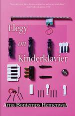 Elegy on Kinderklavier - Arna Bontemps Hemenway