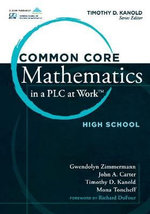 Common Core Mathematics in a PLC at Work, High School - Gwendolyn Zimmerman