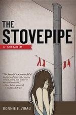 The Stovepipe - Bonnie E Virag
