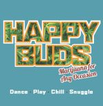 Happy Buds : Marijuana for Any Occasion