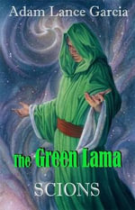 The Green Lama : Scions - Adam Lance Garcia