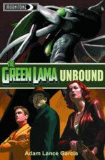 Green Lama : Unbound Prose Novel - Adam Lance Garcia