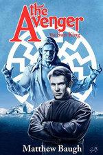 The Avenger : The Sun King Novel - Matthew Baugh