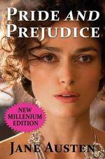 Pride and Prejudice - New Millenium Edition - Jane Austen