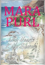 Why Hearts Keep Secrets : A Milford-Haven Novel, Book 3 - Mara Purl