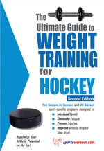 The Ultimate Guide to Weight Training for Hockey - Rob Price