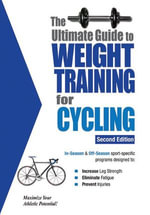 The Ultimate Guide to Weight Training for Cycling - Rob Price