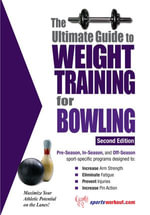 The Ultimate Guide to Weight Training for Bowling - Rob Price