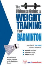 The Ultimate Guide to Weight Training for Badminton - Rob Price