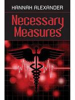 Necessary Measures - Hannah Alexander