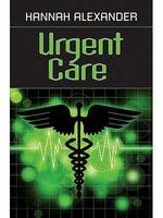 Urgent Care - Hannah Alexander