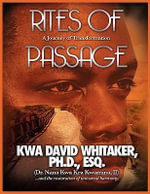 Rites of Passage - Dr Kwa David Whitaker