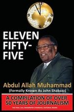 Eleven Fifty-Five : Enacting Critical Science Education - Abdul Allah Muhammad