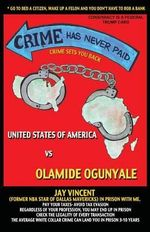 Crime Has Never Paid - Olamide Ogunyale