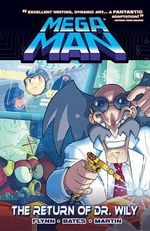 Mega Man, Volume 3 : The Return of Dr. Wily - Ian Flynn