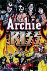 Archie Meets Kiss : Archie - Dan Parent