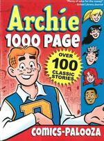 Archie 1000 Page Comics-Palooza : Archie 1000 Page Digests - Archie Comic Publications Inc