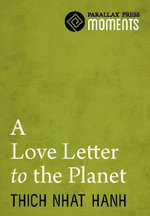 A Love Letter To The Planet - Thich Nhat Hanh