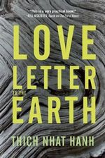 A Love Letter to the Earth : Selected Poems of Hyesim - Thich Nhat Hanh