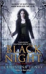 Black Night : A Black Wings Novel : Book 2 - Christina Henry