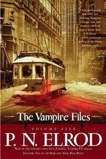 The Vampire Files, Volume Five - P N Elrod