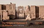 The Temple of Ramesses II in Abydos : Wall Scenes Volume 1 - Sameh Iskander