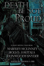 Death, Be Not Proud - Jonathan Maberry