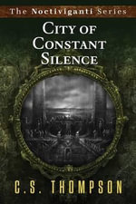 City of Constance Silence - C S Thompson