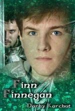 Finn Finnegan : Adventures of Finn MacCullen - Darby Karchut