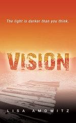 Vision - Lisa Amowitz