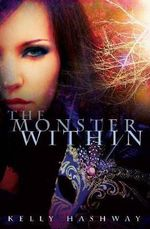 The Monster within - Kelly Hashway