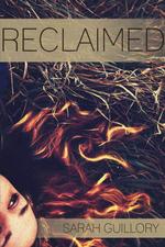 Reclaimed - Sarah Guillory