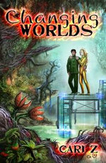 Changing Worlds - Cari Z