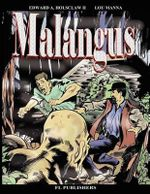 Malangus : The Graphic Novel - Edward A Holsclaw