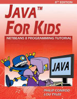 Java for Kids : Netbeans 8 Programming Tutorial - Philip Conrod