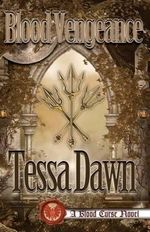 Blood Vengeance - Tessa Dawn